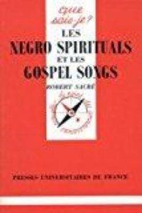 les Negro Spirituals et les Gospel Songs